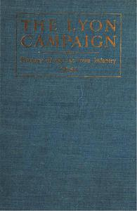 The Lyon Campaign In Missouri In 1861, Being A History Of The First Iowa Infantry