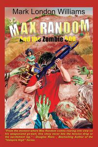 Max Random And The Zombie 500