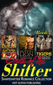 Bride of the Shifter : Shapeshifter Romance Collection