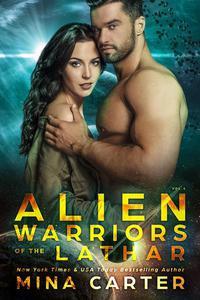 Alien Warriors of the Lathar: Volume 1