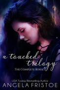 A Touched Trilogy Boxset