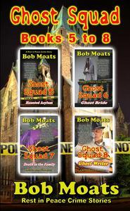 Ghost Squad Books 5-8