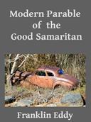 Modern Parable of the Good Samaritan