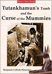 Tutankhamun's Tomb and the Curse of the Mummies