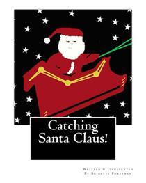 Catching Santa Claus!