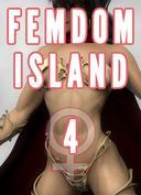 Femdom Island 4 (Femdom Amazon Warrior, Femdom Muscle, Femdom Giantess)