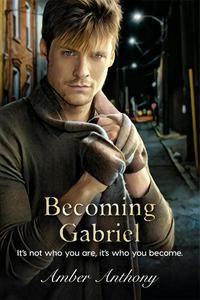 Becoming Gabriel