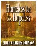 Homeless But Not Hopeless!