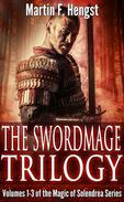 The Last Swordmage Trilogy : Volumes 1-3 of the Magic of Solendrea series