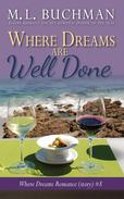 Where Dreams Are Well Done: a Pike Place Market Seattle romance