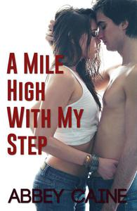 A Mile HIgh With My Step