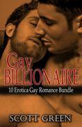 Gay Billionaire: 10 Erotica Gay Romance Bundle