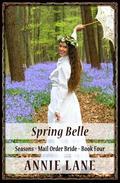Mail Order Bride - Spring Belle