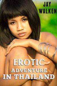 Erotic Adventure in Thailand