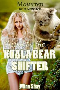 Mounted by a Monster: Kissed by the Koala Bear Shifter