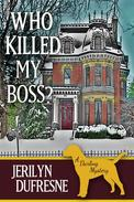 Who Killed My Boss?