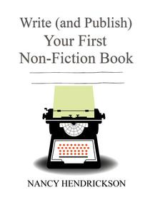 Write (and Publish) Your First Non-Fiction Book: 5 Easy Steps