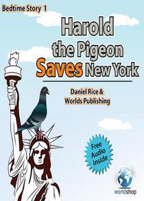 Bedtime Story#1: Harold the Pigeon Saves NewYork