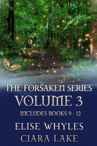 The Forsaken Series, Volume 3