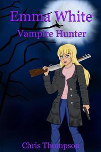 Emma White Vampire Hunter