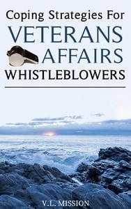 Coping Strategies for Veterans Affairs Whistleblowers