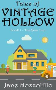 The Bus Trip - Tales of Vintage Hollow