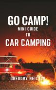 Go Camp! Guide to Car Camping