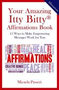 Your Amazing Ity Bitty Affirmations Book