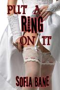 Put a Ring on It (Gay Crossdressing)