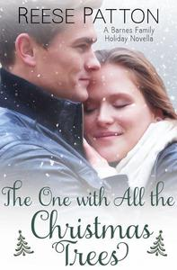 The One with All the Christmas Trees: A Barnes Family Holiday Novella