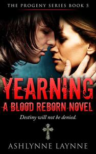 Yearning: A Blood Reborn Novel