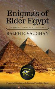 Enigmas of Elder Egypt