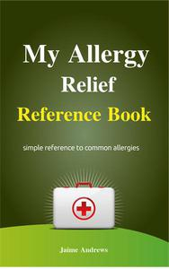 My Allergy Relief Reference Book