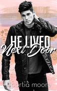 He Lived Next Door