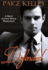 Defended: A Sexy Alpha Male Romance