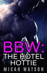 BBW: The Hotel Hottie