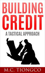 Building Credit: A Tactical Approach