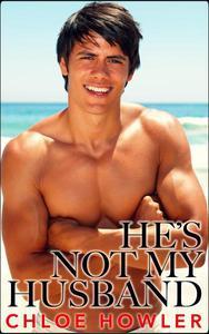 He's Not My Husband... #3 (Cuckold Hotwife Husband Erotica)