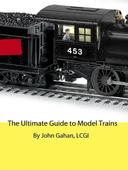 The Ultimate Guide to Model Trains