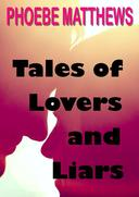 Tales of Lovers and Liars