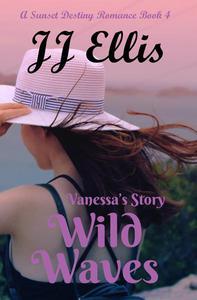 Wild Waves - Vanessa's Story