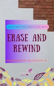 Erase and Rewind