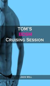 Tom's BDSM Cruising Session