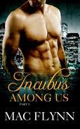 Incubus Among Us #5 (Shifter Romance)