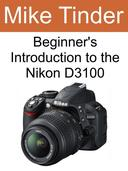 Beginner's Introduction to the Nikon D3100