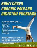 How I Cured Chronic Pain and Digestive Problems