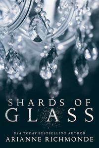 Shards of Glass: A Free Steamy Romance