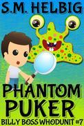 Phantom Puker