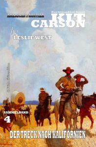 Kit Carson Sammelband #4