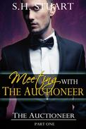 Meeting with The Auctioneer: The Auctioneer Part I